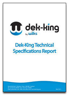 Dek-King Technical Specifications
